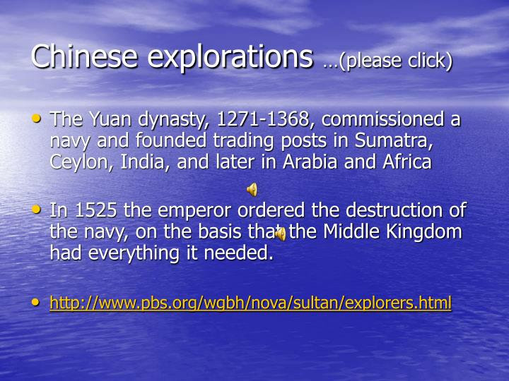 Chinese explorations