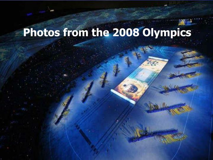 Photos from the 2008 Olympics