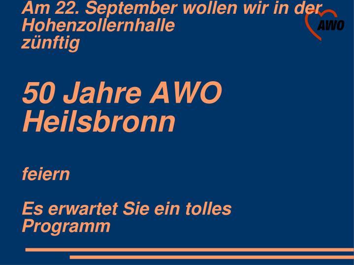 Am 22. September wollen wir in der Hohenzollernhalle