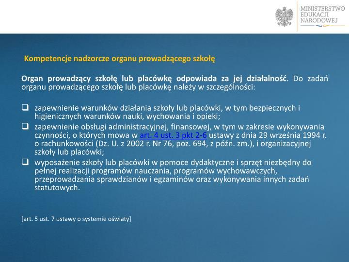 Kompetencje nadzorcze organu prowadzącego szkołę