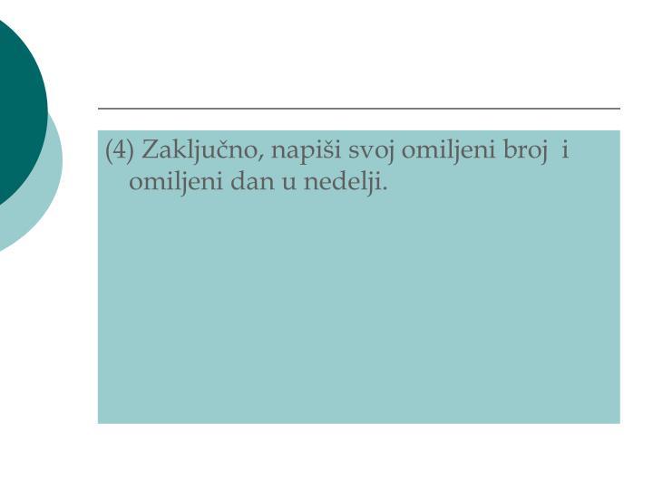 (4) Zaklju
