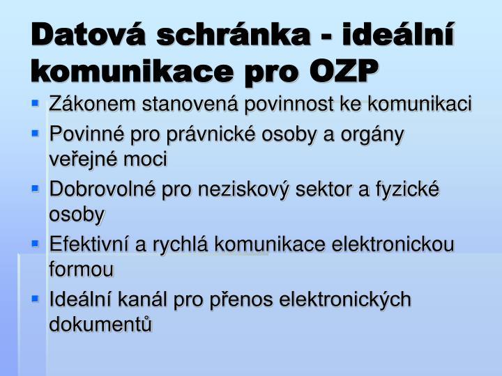 Datová schránka - ideální komunikace pro OZP