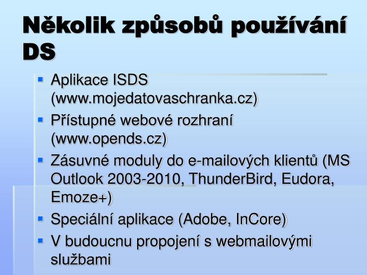 Několik způsobů používání DS