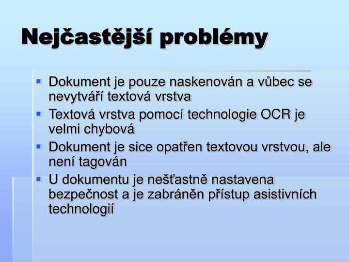 Nejčastější problémy