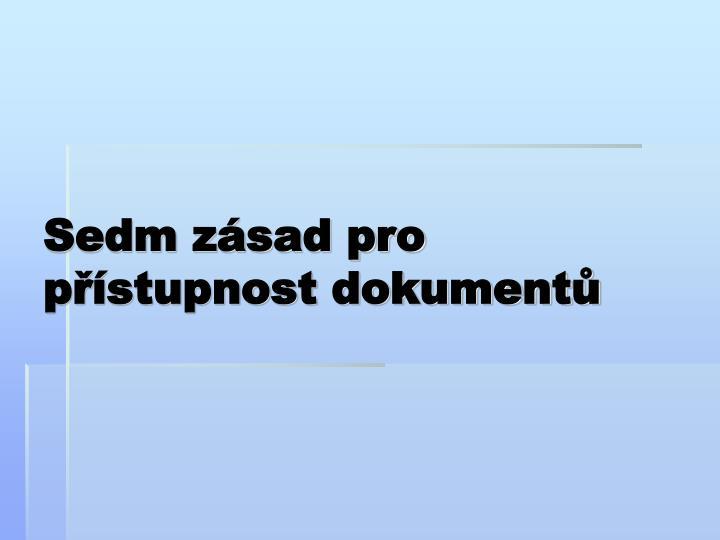 Sedm zásad pro přístupnost dokumentů