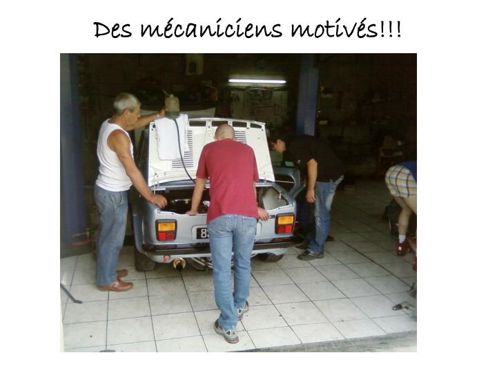 Des mécaniciens motivés!!!