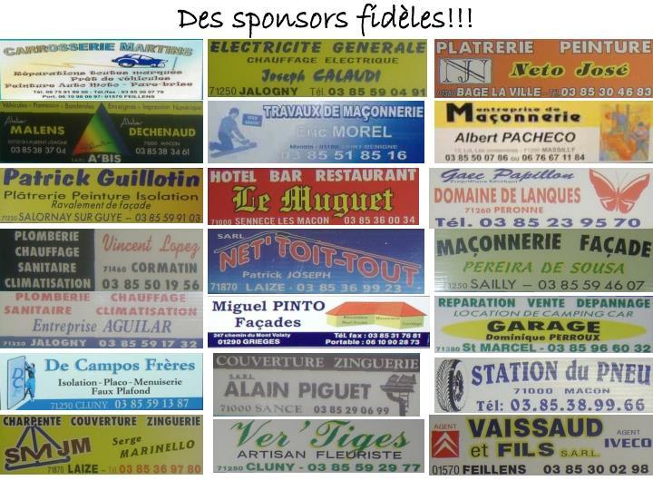 Des sponsors fidèles!!!