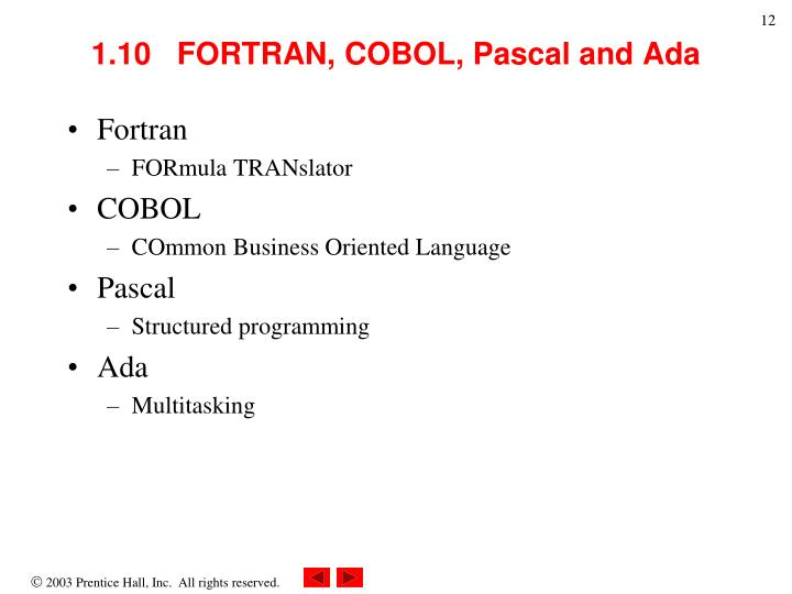 1.10   FORTRAN, COBOL, Pascal and Ada