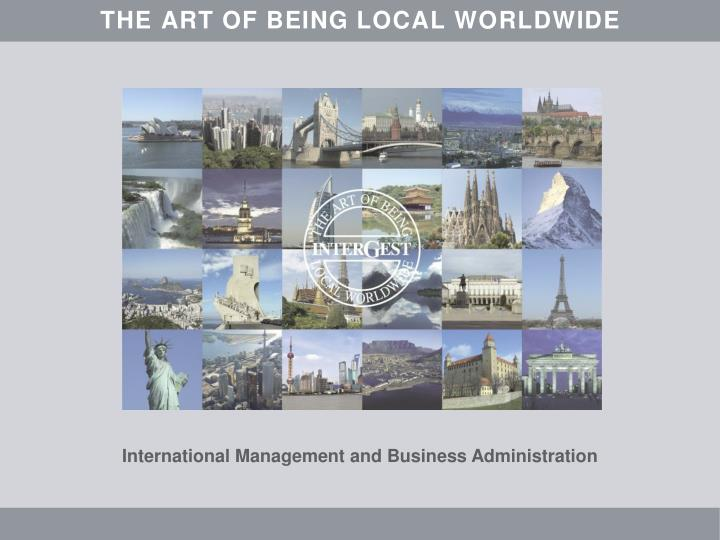 Intergest the art of being local worldwide
