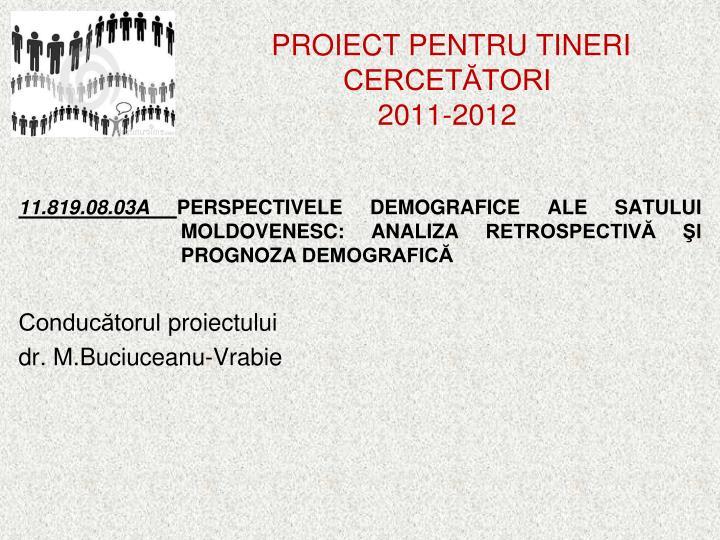 PROIECT PENTRU TINERI CERCETĂTORI