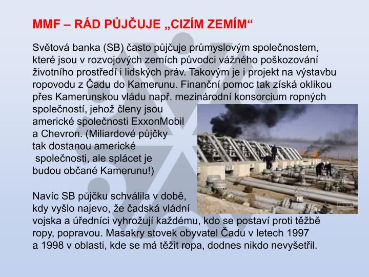 """MMF – RÁD PŮJČUJE """"CIZÍM ZEMÍM"""""""