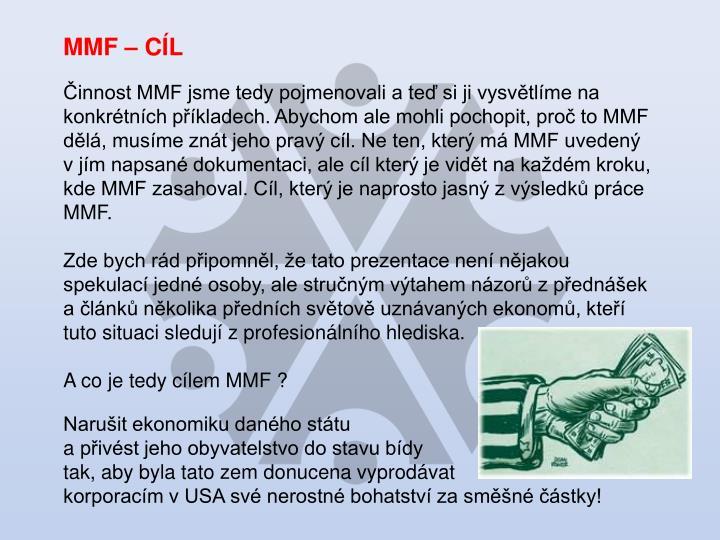 MMF – CÍL