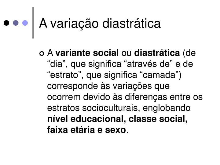 A variação diastrática