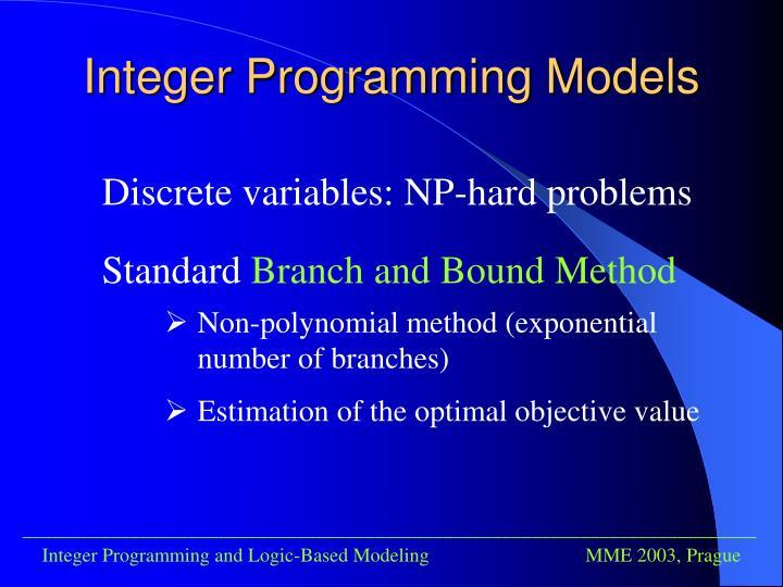 Integer Programming Models