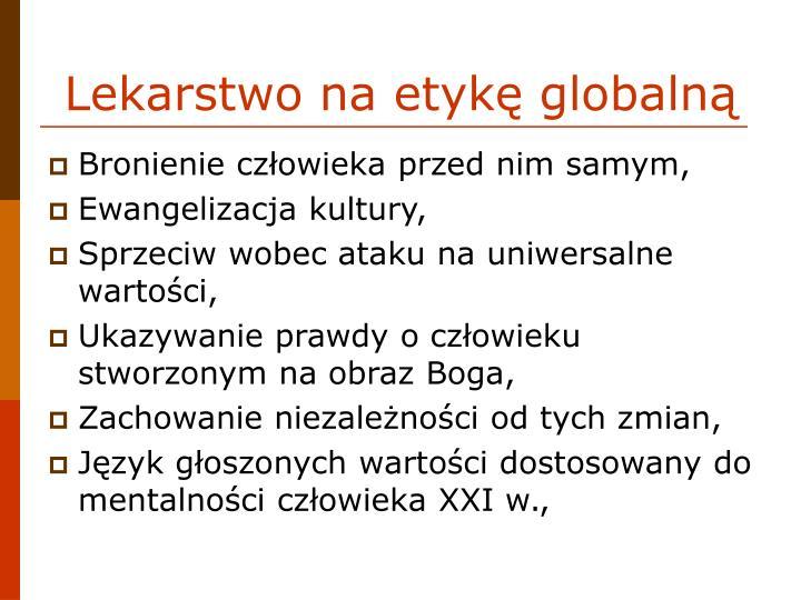 Lekarstwo na etykę globalną