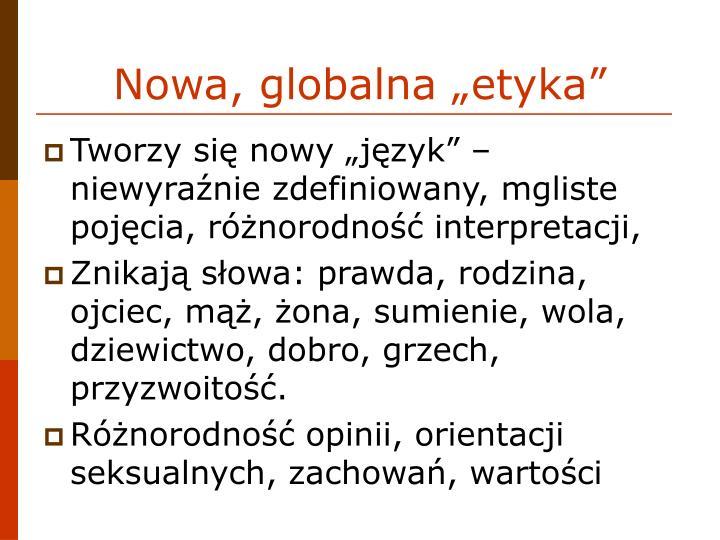 """Nowa, globalna """"etyka"""""""