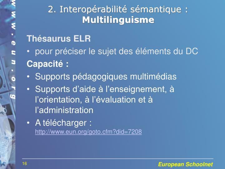 2. Interopérabilité sémantique :