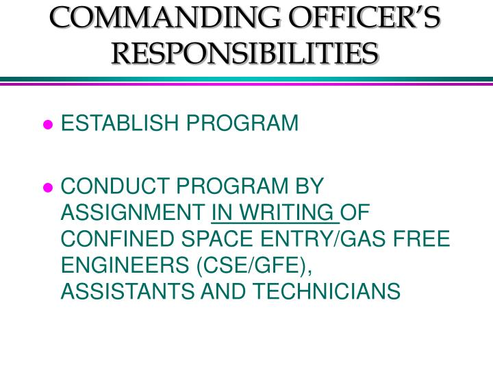 COMMANDING OFFICER'S RESPONSIBILITIES