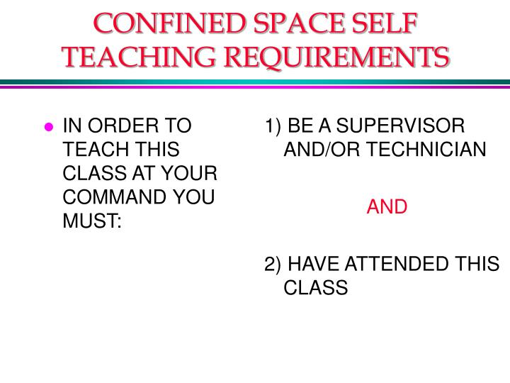 IN ORDER TO TEACH THIS CLASS AT YOUR COMMAND YOU MUST: