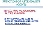 function of attendants cont