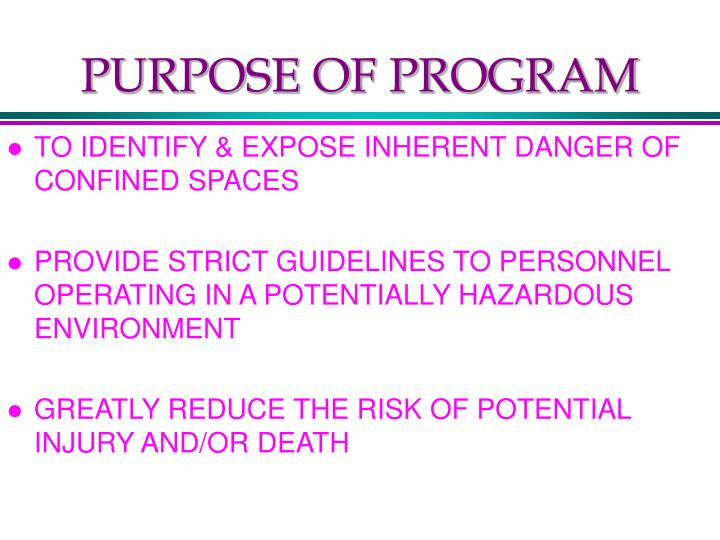 Purpose of program
