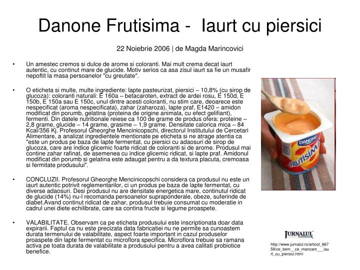 Danone Frutisima -  Iaurt cu piersici