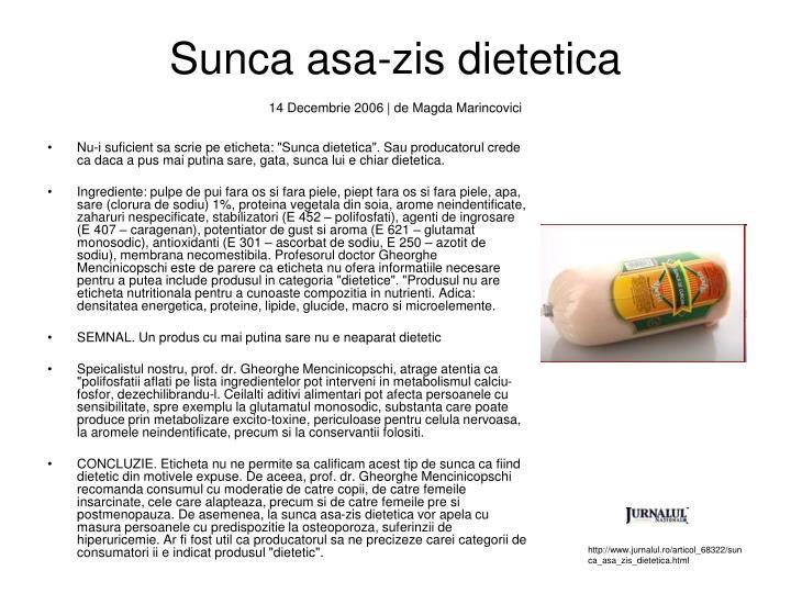 Sunca asa-zis dietetica