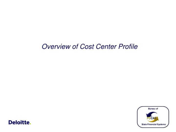 Overview of Cost Center Profile