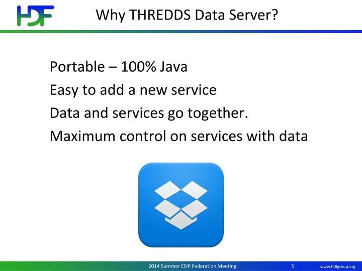 Why THREDDS Data Server?