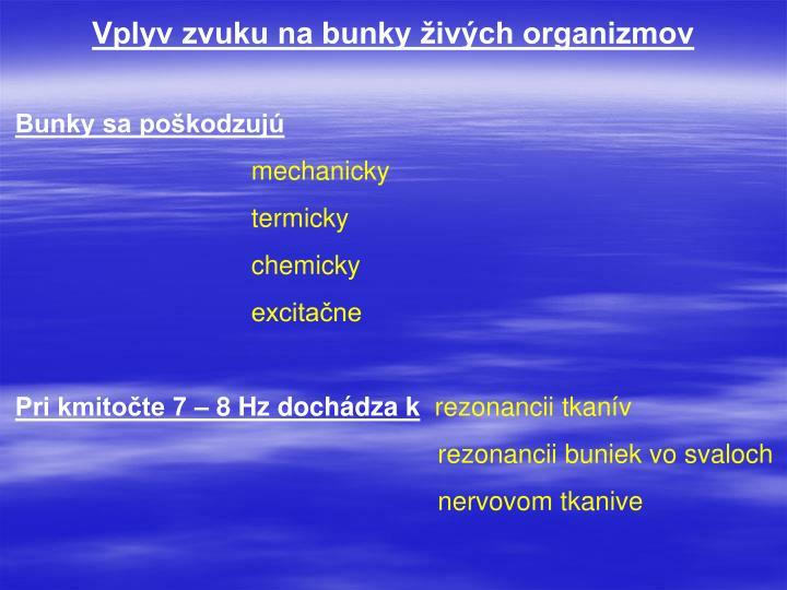 Vplyv zvuku na bunky živých organizmov