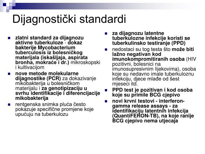 zlatni standard za dijagnozu aktivne tuberkuloze
