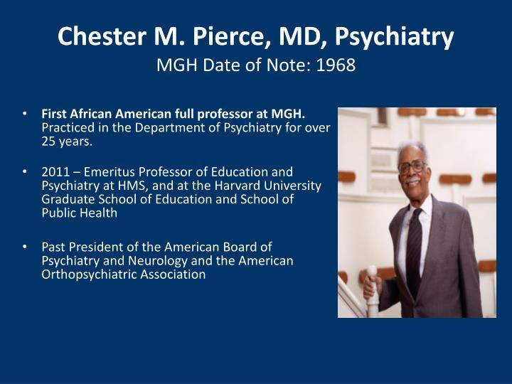 Chester M. Pierce, MD, Psychiatry