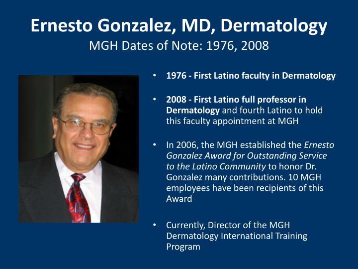 Ernesto Gonzalez, MD, Dermatology