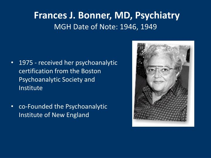 Frances J. Bonner, MD, Psychiatry