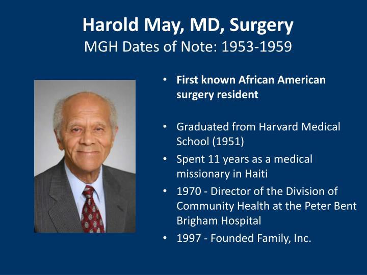 Harold May, MD, Surgery