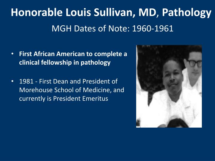 Honorable Louis Sullivan, MD