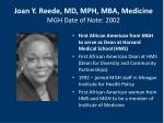 joan y reede md mph mba medicine mgh date of note 2002