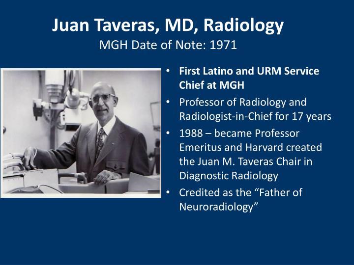 Juan Taveras, MD, Radiology