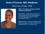 paula o connor md medicine mgh date of note 1998