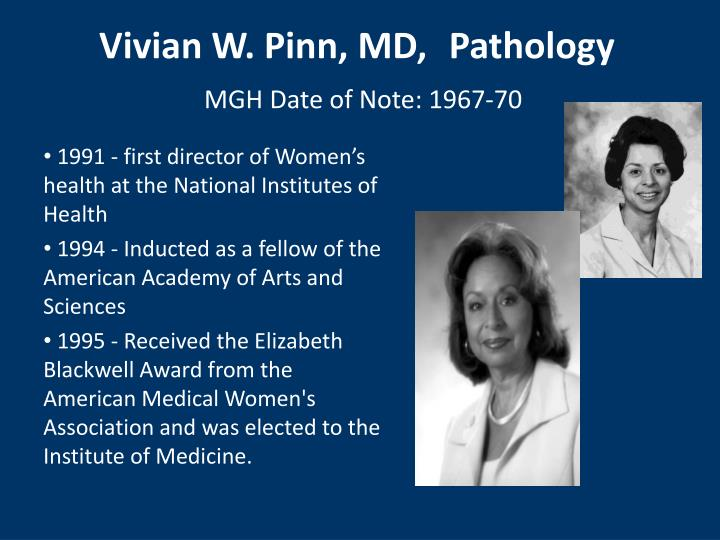 1991 - first director of Women's health at the National Institutes of Health