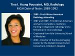 tina i young poussaint md radiology mgh date of note 1989 1992