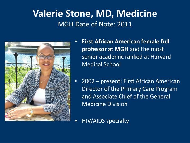 Valerie Stone, MD, Medicine