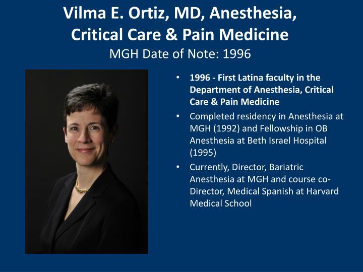 Vilma E. Ortiz, MD, Anesthesia,