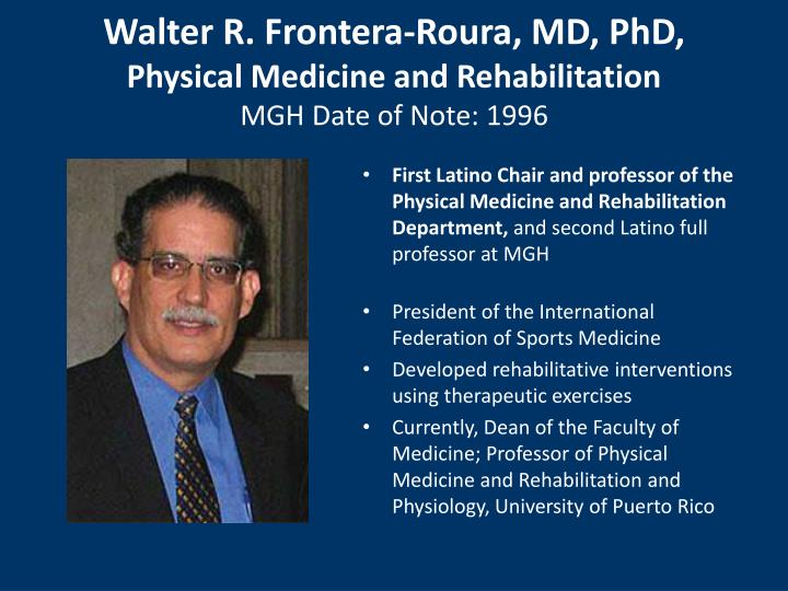 Walter R. Frontera-Roura, MD, PhD,