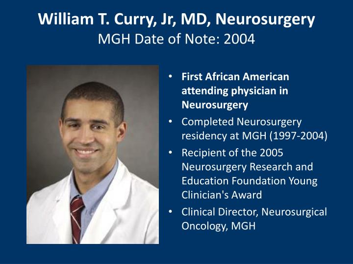 William T. Curry, Jr, MD, Neurosurgery