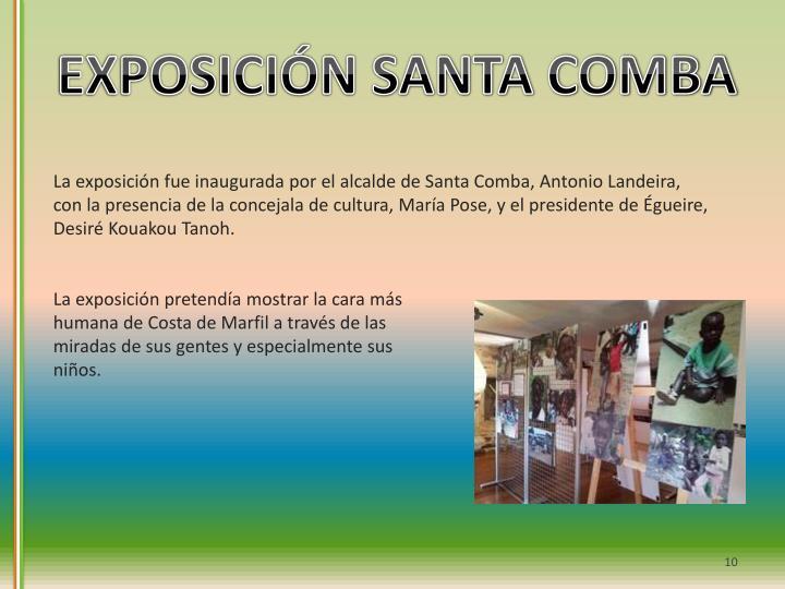 EXPOSICIÓN SANTA COMBA