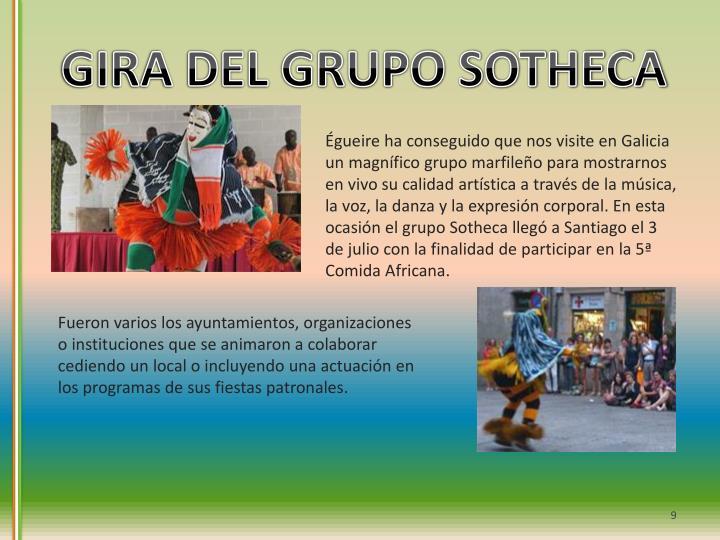 GIRA DEL GRUPO SOTHECA