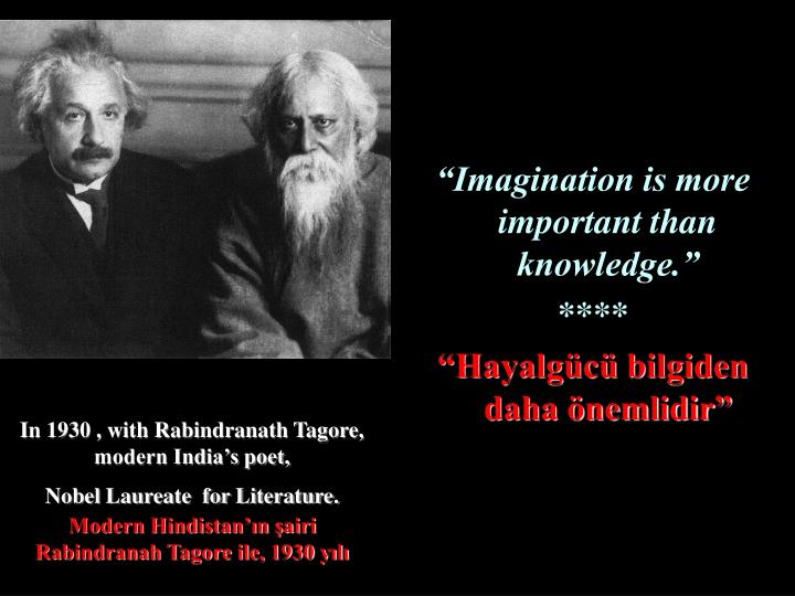 In 1930 , with Rabindranath Tagore, modern India's poet,