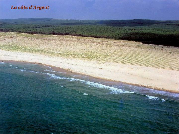 La côte d'Argent