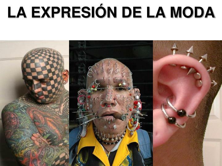LA EXPRESIÓN DE LA MODA